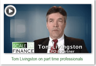 Scale Finance Partner Tom Livingston on why you should use part time professionals